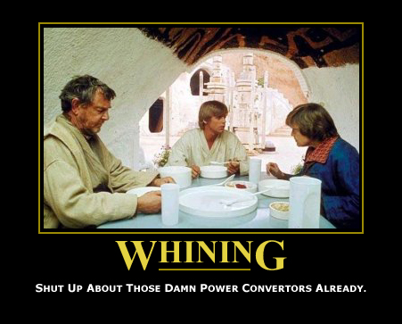 Whining: Shut up about those damn power covertors already.